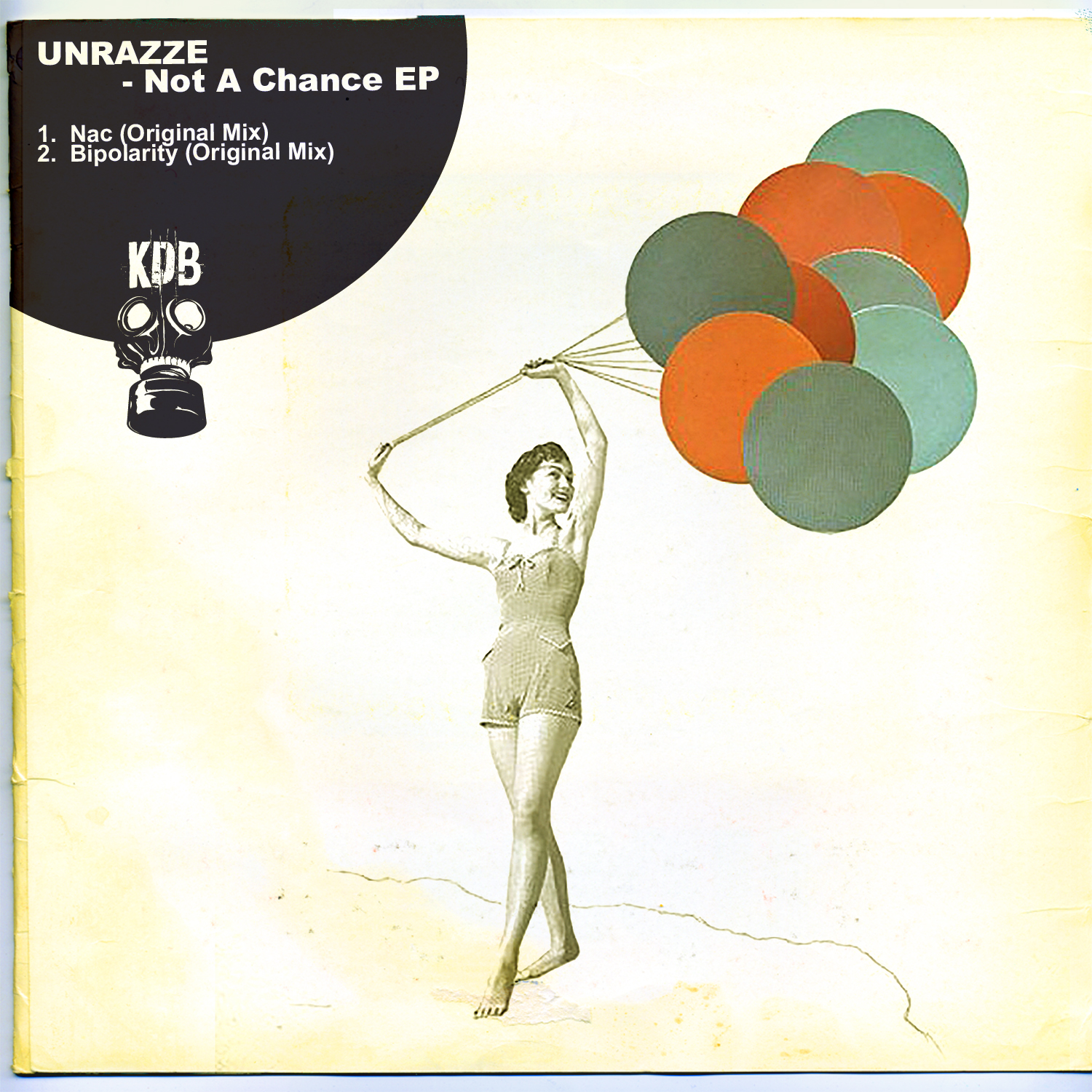 KDB085D Unrazze - Not A Chance EP