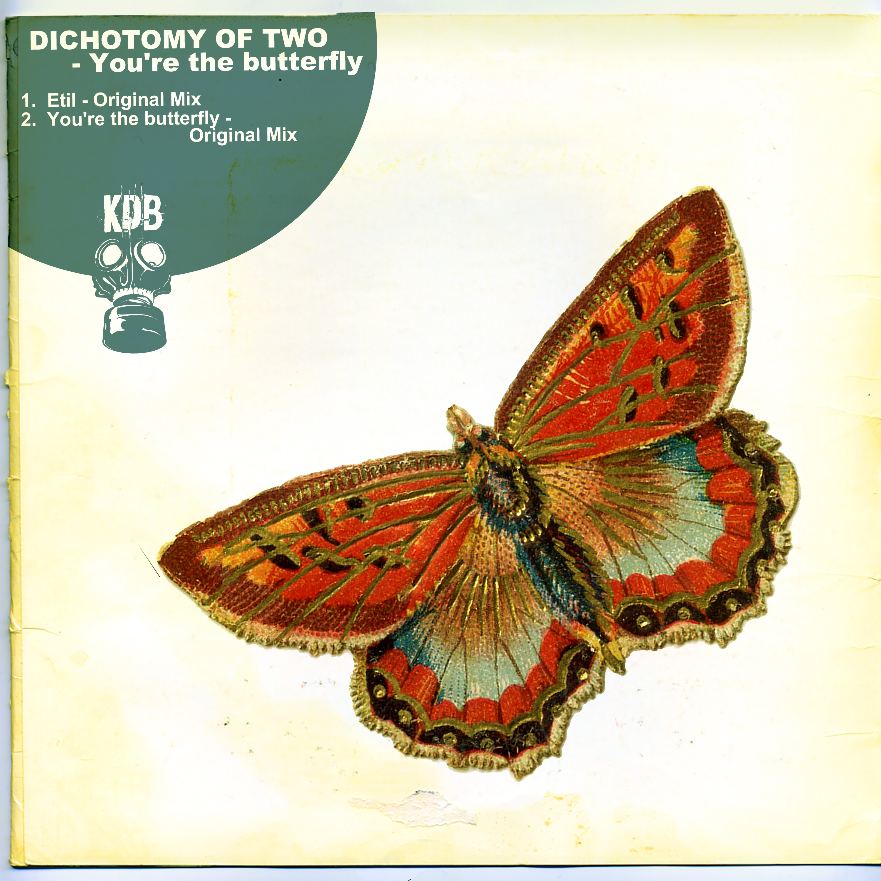 KDB107D Dichotomy Of Two - You are the Butterfly EP