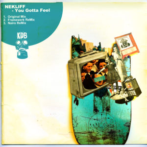 KDB108D Nekliff - You Gotta FeelEP
